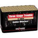 Three Stage Trouble, 32 Schuss
